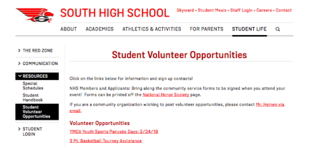 Here at the South High page, there is a tab titled student life with multiple volunteer opportunities within.